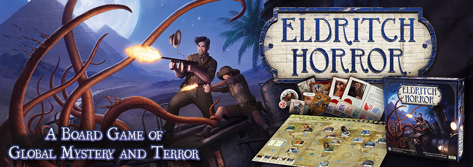 Eldritch Horror by Fantasy Flight Games